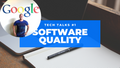 featured image thumbnail for post Software Quality - tech talks